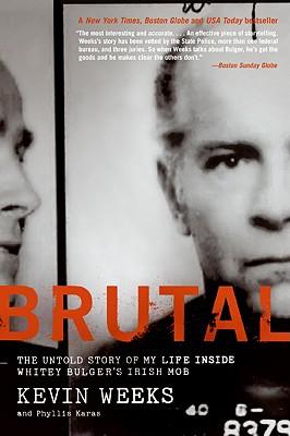 Brutal By Weeks, Kevin/ Karas, Phyllis