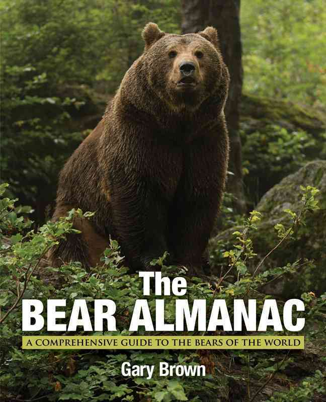 The Bear Almanac By Brown, Gary